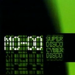 Superdisco (Cyberdisco) - Mo-Do