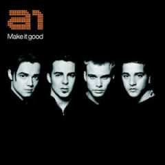 Make It Good - A1