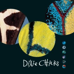 Fly - Dixie Chicks