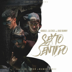 Sexto Sentido (Single) - Gigolo Y La Exce, Bad Bunny