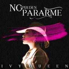 No Pueden Pararme (Single) - Ivy Queen