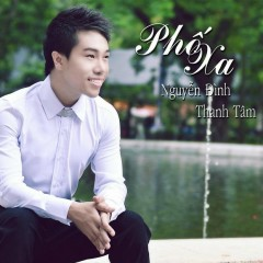 Phố Xa - Nguyễn Đình Thanh Tâm