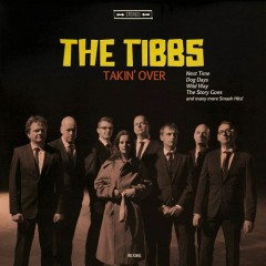 Takin' Over - The Tibbs