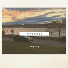 Riverside (Single) - Tommy Song