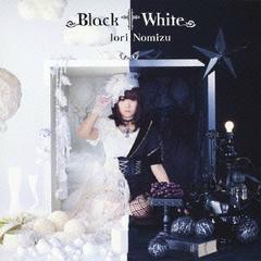 Black†White - Nomizu Iori