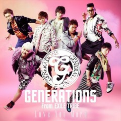 Love You More - GENERATIONS from EXILE TRIBE