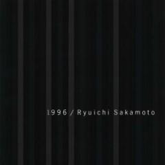 1996 - Ryuichi Sakamoto