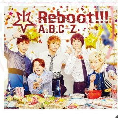 Reboot!!! - A.B.C-Z