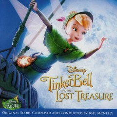 TinkerBell And The Lost Treasure (Score) (P.1)  - Joel McNeely