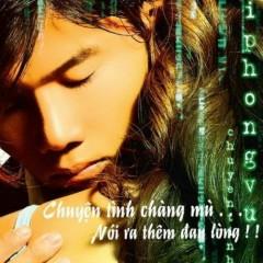 Chuyện Tình Chàng Mù - Thái Phong Vũ
