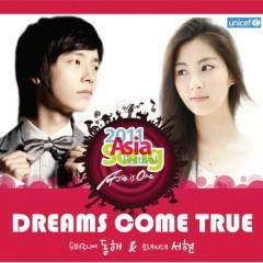 Dreams Come True (2011 Asia Song Festival)  - Dong Hae,Seohyun