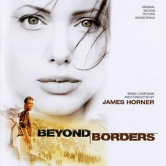 Beyond Borders OST - James Horner