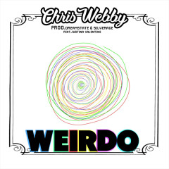 Weirdo (Single) - Chris Webby, Justina Valentine