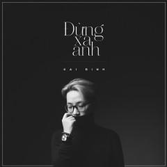 Đừng Xa Anh (Single)