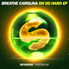 Oh So Hard (EP) - Breathe Carolina