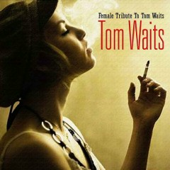 Female Tribute To Tom Waits - Vol.1 Disc 4