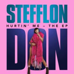Hurtin' Me – The EP - Stefflon Don