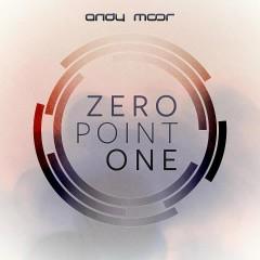 Zero Point One - Andy Moor