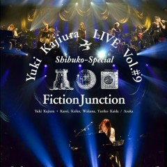 Yuki Kajiura LIVE vol. # 9 Shibuko-Special CD1 - FictionJunction YUUKA