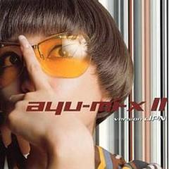ayu-mi-x II version JPN - Ayumi Hamasaki