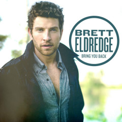 Bring You Back - Brett Eldredge