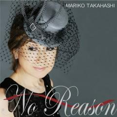 No Reason ~オトコゴコロ~ (No Reason ~ Otokogokoro ~)