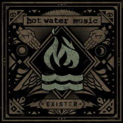 Exister - Hot Water Music
