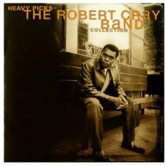 Heavy Picks (The Robert Cray Band Collection)