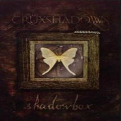 Shadowbox - The Crüxshadows