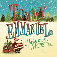 Christmas Memories - Tommy Emmanuel