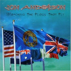 Watching The Flags That Fly - Jon Anderson
