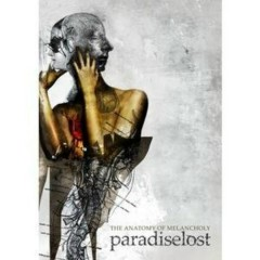 The Anatomy Of Melancholy (CD1) - Paradise Lost
