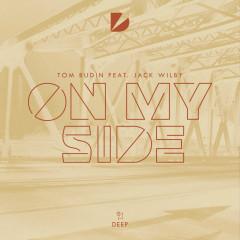 On My Side (Single) - Tom Budin, Jack Wilby