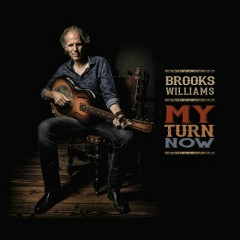 My Turn Now - Brooks Williams