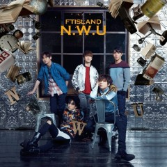 N.W.U (Japanese) - FT Island