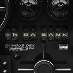 In Da Bank (Single) - Famous Dex