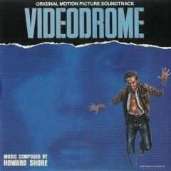 Videodrome OST  - Howard Shore