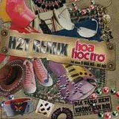 Hoa Học Trò - H2T Remix CD1