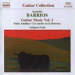 Agustin Barrios - Guitar Music Vol.1 - Antigoni Goni