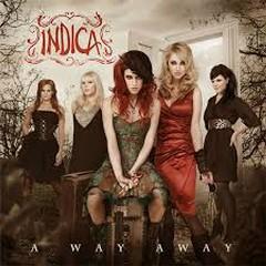 A Way Away - Indica