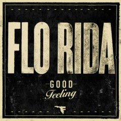 Good Feeling (CDEP) - Flo Rida