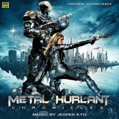 Metal Hurlant Chronicles OST (Pt.2)