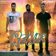 Relax - Das Racist