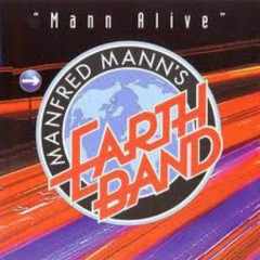 Mann Alive (Encore & More) - Manfred Mann's Earth Band