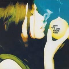 Once upon a time - Kahimi Karie