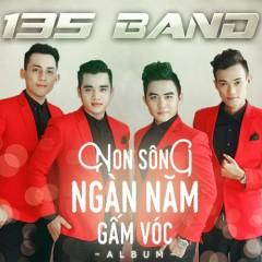 Non Sông Ngàn Năm Gấm Vóc - 135 Band