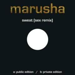 Sweat (Sex Remix)
