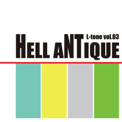 HELL ANTIQUE CD2 - L-tone