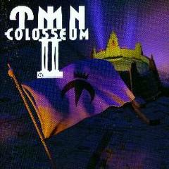 Colosseum Ⅱ - TMN
