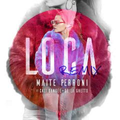 Loca (Remix) - Maite Perroni